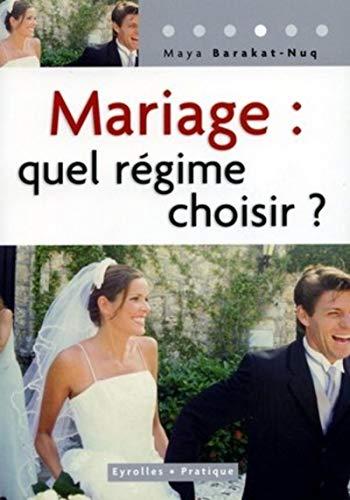 9782708135345: Mariage : Quel regime choisir ?