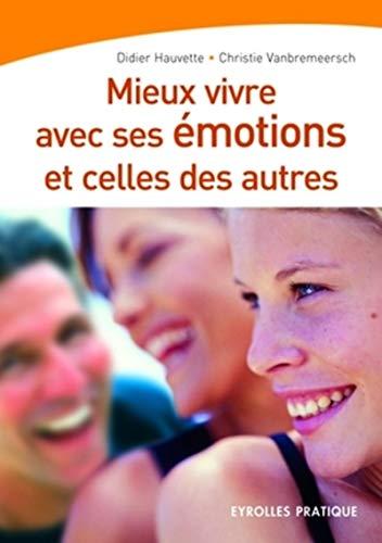 9782708135604: Mieux vivre avec ses émotions et celles des autres (French Edition)