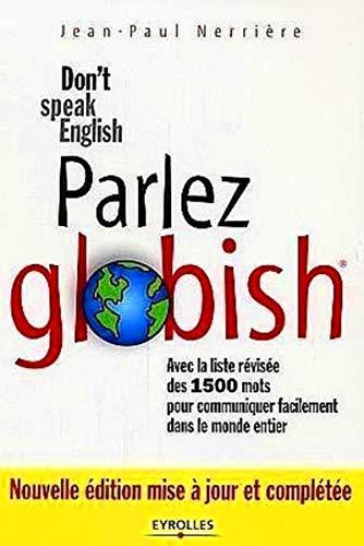 9782708136427: Parlez Globish ! : Don't speak English...