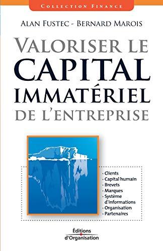9782708136656: Valoriser le capital immat�riel de l'entreprise