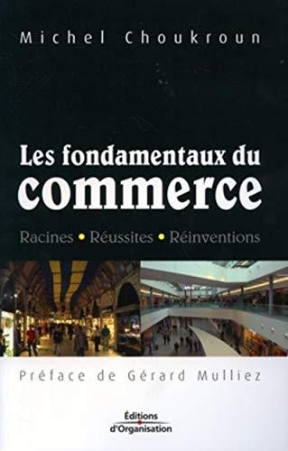 9782708136724: Les fondamentaux du commerce (French Edition)