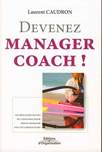 9782708136830: Devenez manager coach ! (French Edition)