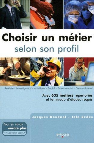 9782708136854: Choisir un métier selon son profil
