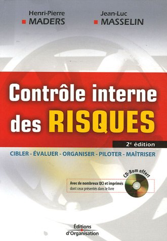 9782708136861: Contrôle interne des risques : Cibler, Evaluer, Organiser, Piloter, Maîtriser (1Cédérom)