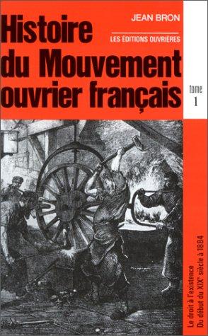 9782708203471: Histoire du mouvement ouvrier francais, tome 1