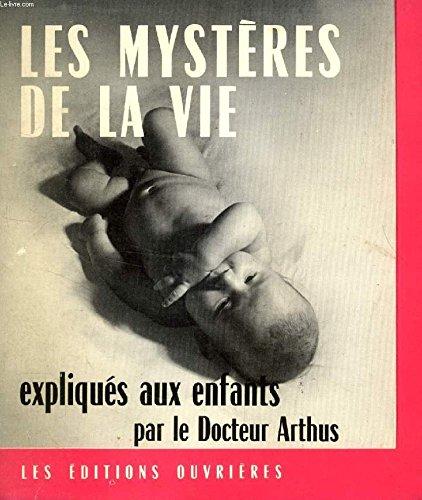 9782708219694: Les mystères de la vie expliqués aux enfants