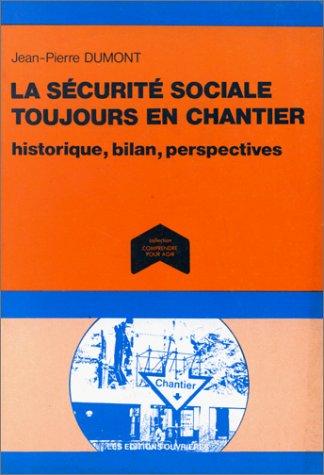 """9782708222205: La sécurité sociale toujours en chantier: Histoire, bilan, perspectives (Collection """"Comprendre pour agir"""") (French Edition)"""
