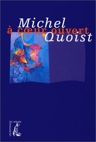 A coeur ouvert (French Edition): Quoist, Michel