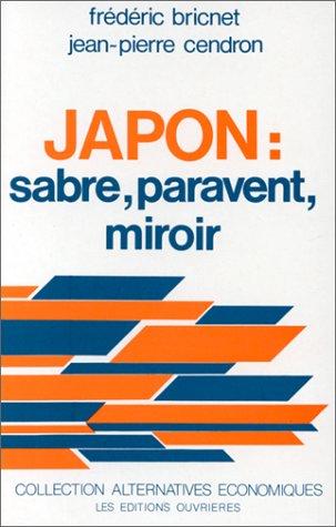 9782708223264: Japon : sabre, paravent, miroir