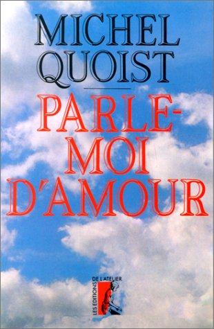 9782708224957: Parle-moi d'amour