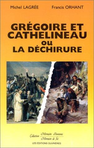 9782708225589: Grégoire et Cathelineau ou la déchirure