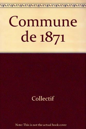 9782708226432: La Commune de 1871