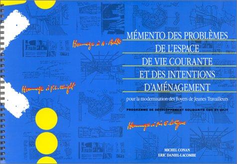 Memento des problemes de l'espace de vivre (French Edition) (2708229818) by Michel Conan