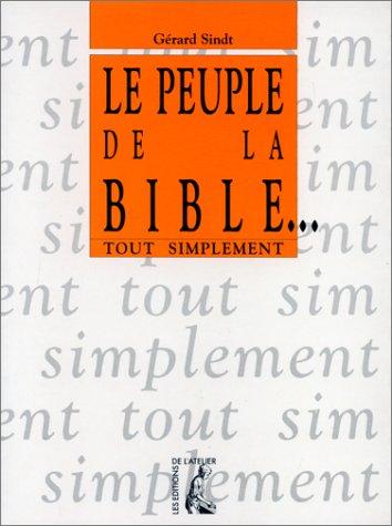 9782708230682: Le peuple de la Bible