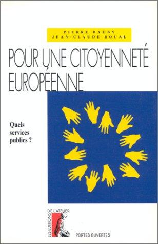 9782708230743: Pour une citoyennete europeenne: Quels services publics? (Portes ouvertes) (French Edition)