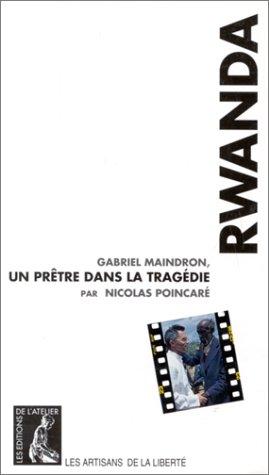 9782708231610: Rwanda : Gabriel Maindron, un pr�tre dans la trag�die