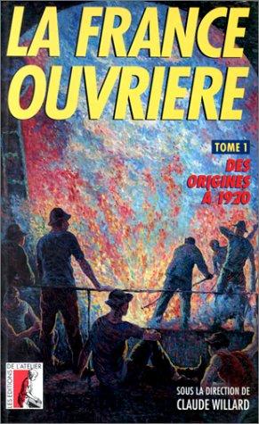 9782708231634: FRANCE OUVRIERE T1 DES ORIGINES A 1920