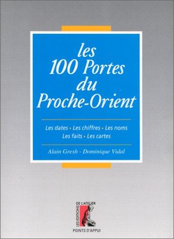 9782708232440: Les 100 portes du Proche-Orient