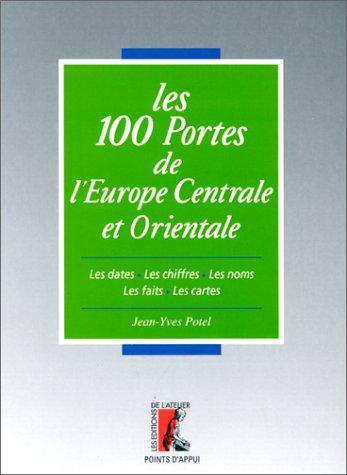 9782708233218: Les 100 portes de l'Europe centrale et orientale (Collection Points d'appui) (French Edition)