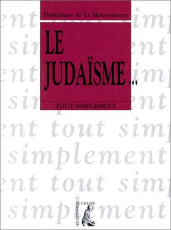 9782708233324: Le judaïsme