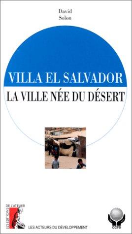 9782708233669: Villa el Salvador, la ville n�e du d�sert