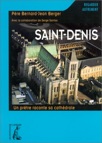 9782708234536: Saint-denis (basilique) (French Edition)