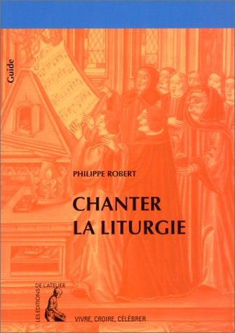 9782708235038: Chanter la liturgie