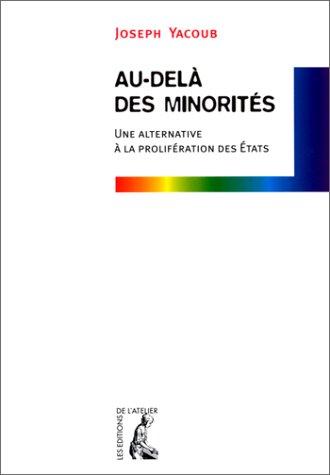 9782708235267: Au-delà des minorités. Une alternative à la prolifération des Etats (Social Eco)