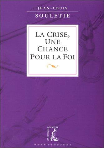 9782708235779: La Crise, une chance pour la foi