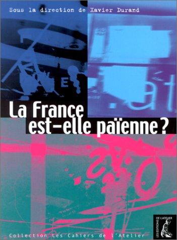 9782708235991: La France est-elle paienne ?