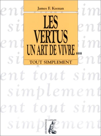 9782708236165: Les Vertus, un art de vivreÂ...