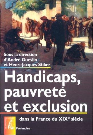 9782708236523: Handicaps, pauvreté et exclusion dans la France du XIXe siècle