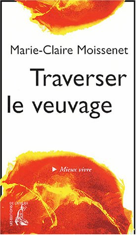 9782708237568: Traverser le veuvage (French Edition)