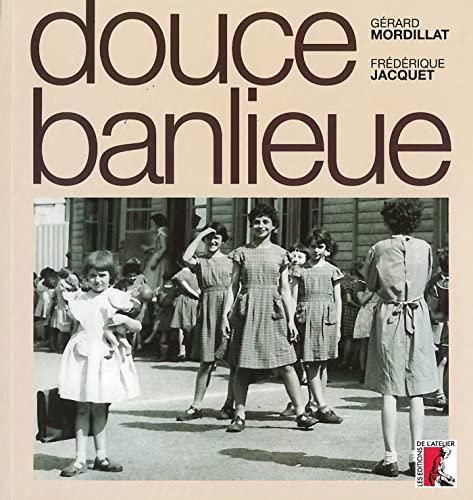 9782708238299: Douce banlieue (1CD audio)