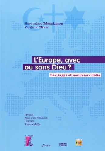 L'Europe, avec ou sans Dieu ?: Virginie Riva