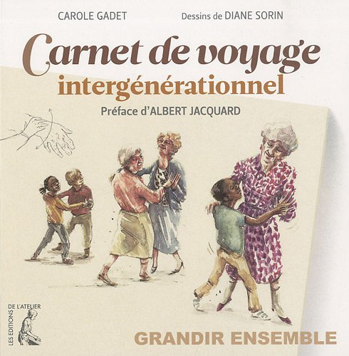 9782708241190: Carnet de voyage interg�n�rationnel : Grandir ensemble
