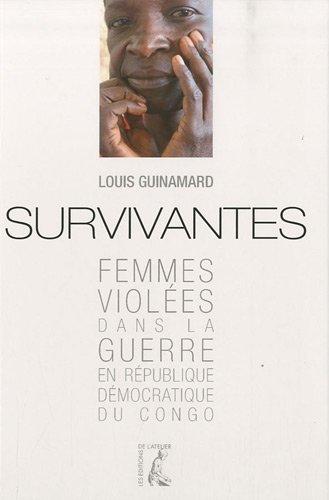 9782708241350: Survivantes - Femmes viol�es dans la guerre en R�publique d�mocratique du Congo