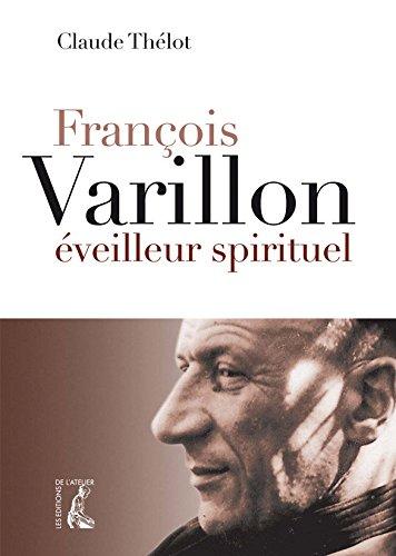 9782708241541: François Varillon, éveilleur spirituel (French Edition)