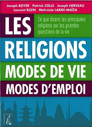9782708241817: Les religions. Modes de vie, modes d'emploi
