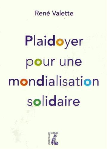 9782708242609: Plaidoyer pour une mondialisation solidaire
