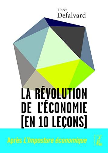 9782708243293: La r�volution de l'�conomie (en dix le�ons)