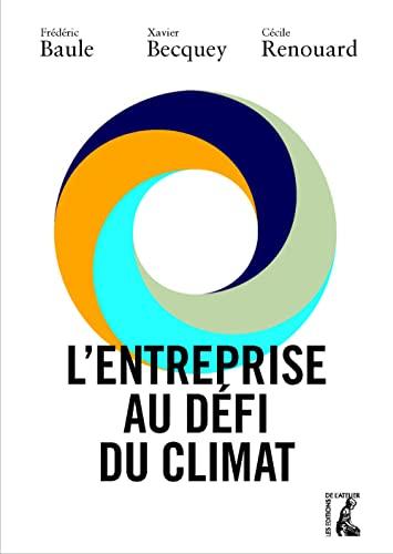 9782708243330: L'entreprise au d�fi du climat