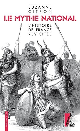 9782708246171: Le mythe national : L'histoire de France revisitée