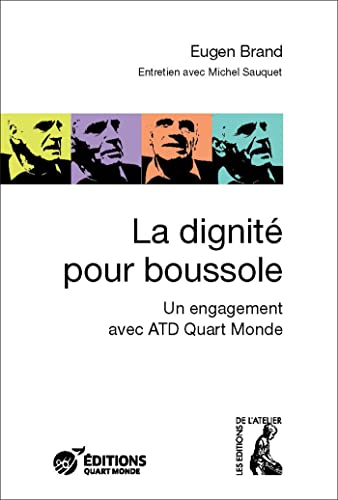 Beispielbild für La dignité pour boussole : Un engagement avec ATD Quart Monde zum Verkauf von medimops