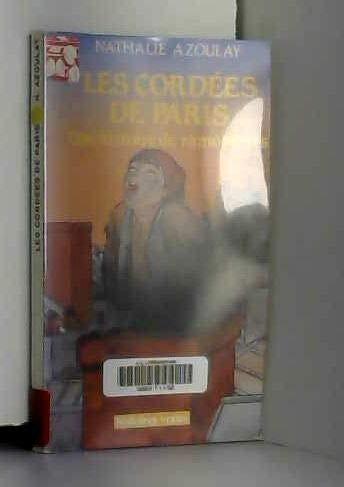 9782708259843: Cordées de Paris - Une histoire de ramoneurs