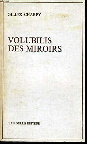 9782708300170: Volubilis des miroirs (French Edition)