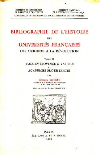 Bibliographie de lhistoire des università s françaises des origines Ã&...