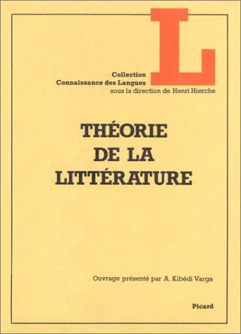 9782708400542: Theorie de la litterature (Collection Connaissance des langues) (French Edition)