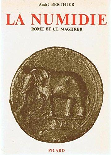9782708400634: La Numidie : Rome et le Maghreb