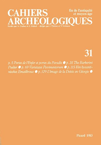 Cahiers archéologiques, N° 31/1983 (French Edition): Collectif